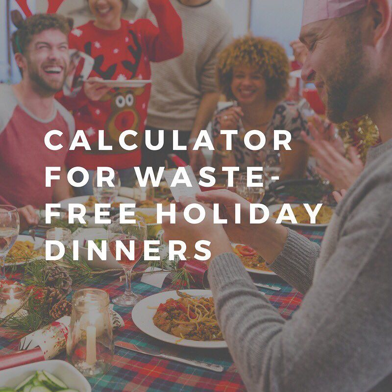 Interactive Dinner Party Ideas Part - 38: Thanks To An Interactive Dinner Party Calculator From The Natural Resources  Defense Council And The Ad Council A Waste-free And Stress-free Holiday  Season ...