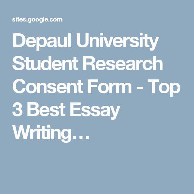 depaul university student research consent form top best essay  depaul university student research consent form top 3 best essay writing