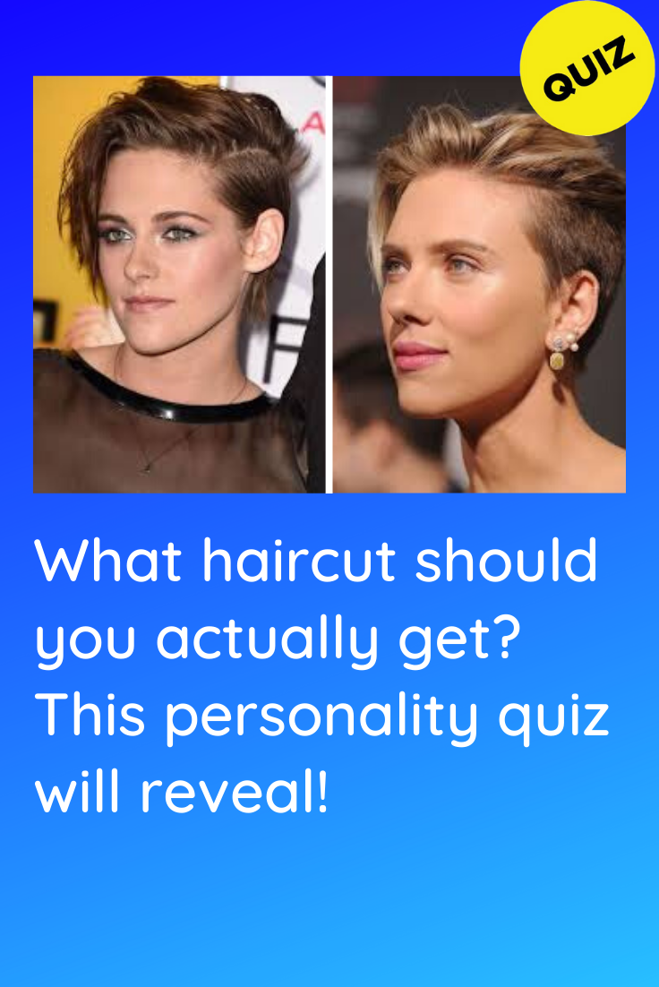Personality Quiz What Haircut Should You Get In 2020 Hair Quizzes Personality Quiz Hair Quiz