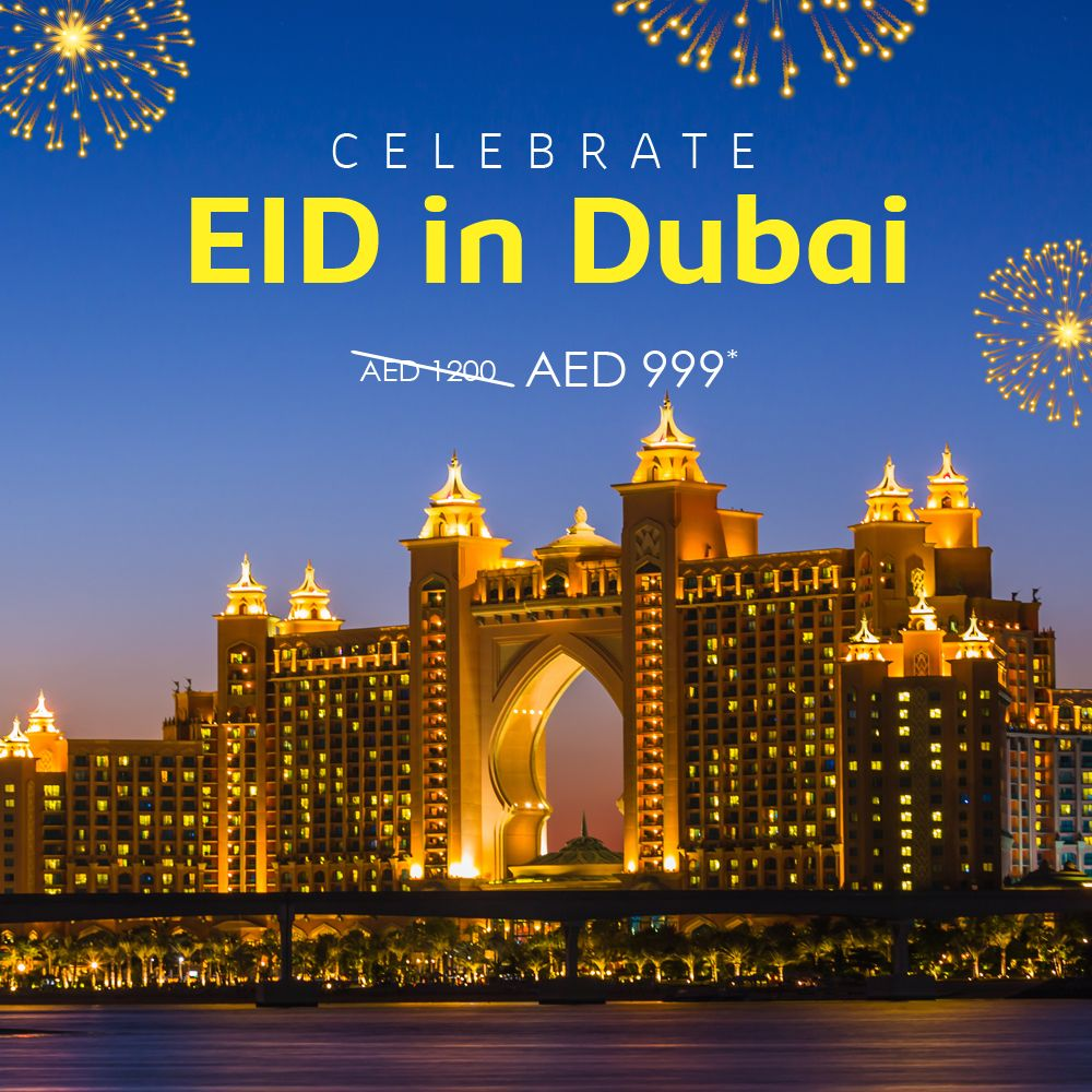 Dubai Eid Holiday Packages 2020 Dubai holidays, Eid in