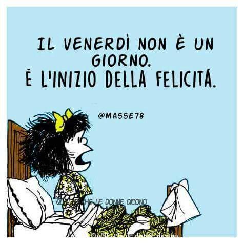 Buongiorno Venerdì Mafalda Buon Venerdì Divertente