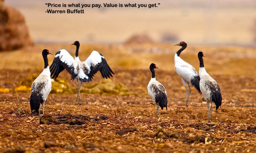 """""""Price is what you pay. Value is what you get."""" Warren"""