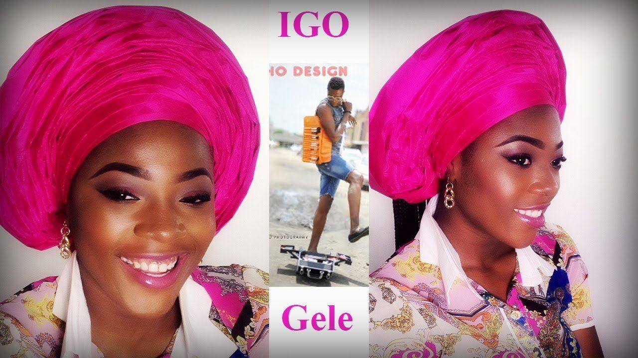 Igo Shows How To Tie A Gele Fashion Made Easy Tie