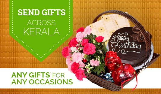 SEND GIFTS Across KERALA Any Gifts For Occasions