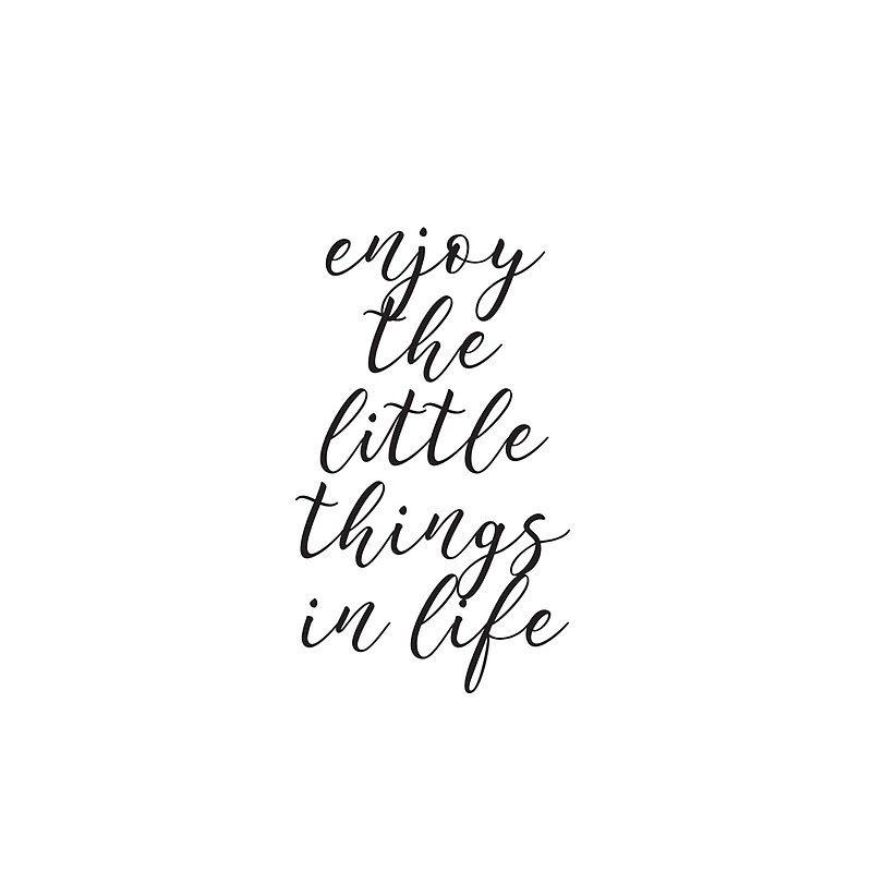 Enjoy Life Quotes Short