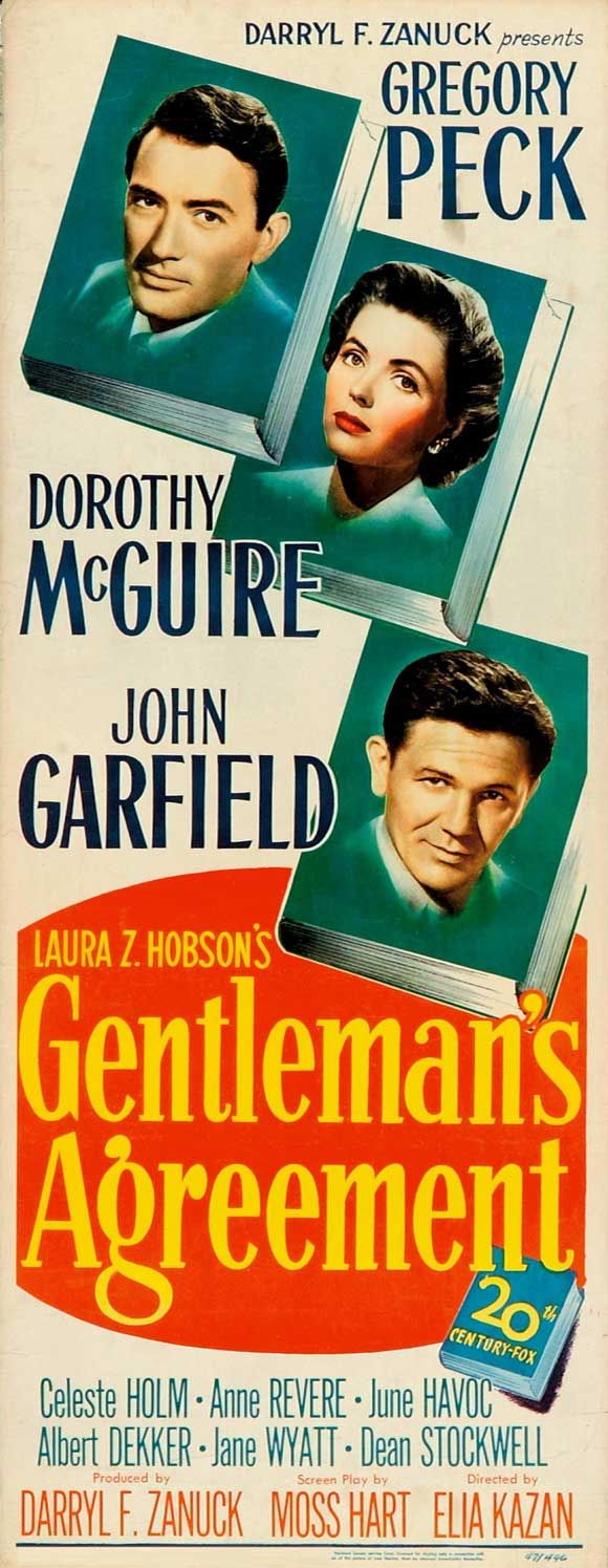 Gentlemens Agreement 1947rks Of Having A Three Hour Film Class