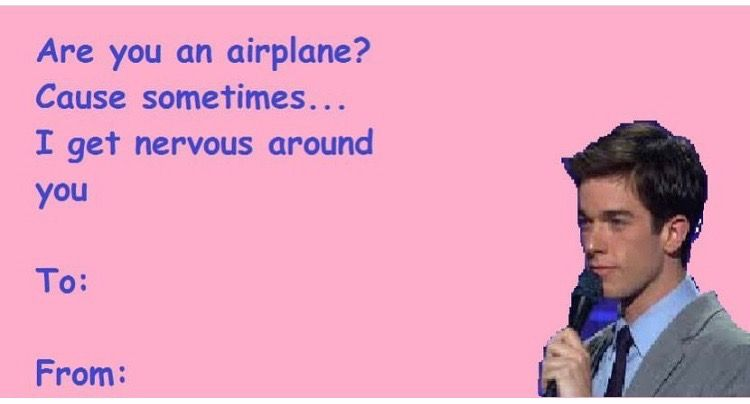Pin By Ann Therese Lambo On Random Valentines Day Memes John Mulaney Valentine Day Cards