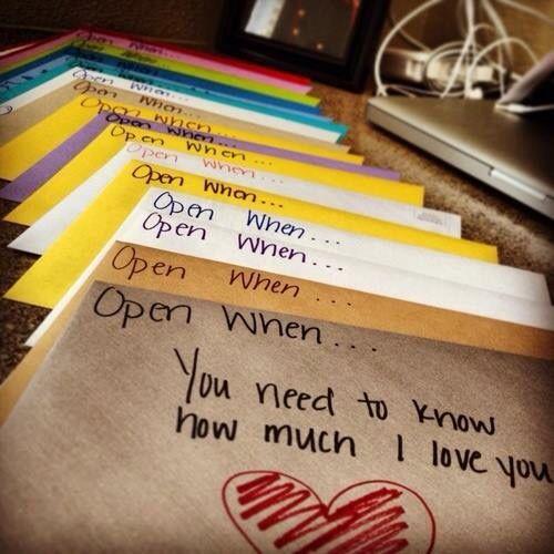 Open when ....