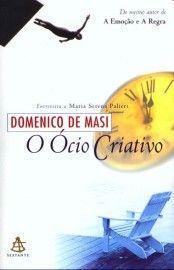 Download O Ocio Criativo Domenico De Masi Em Epub Mobi E Pdf