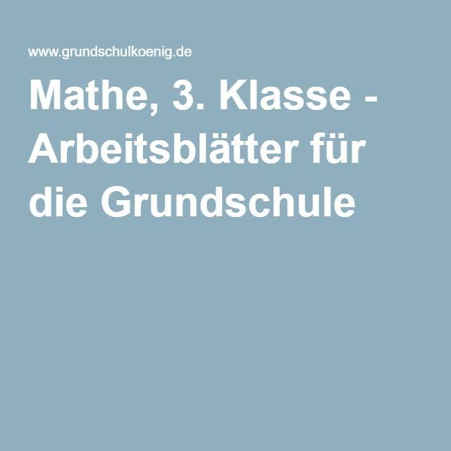 Mathe, 3. Klasse - Arbeitsblätter für die Grundschule | Matheideen ...