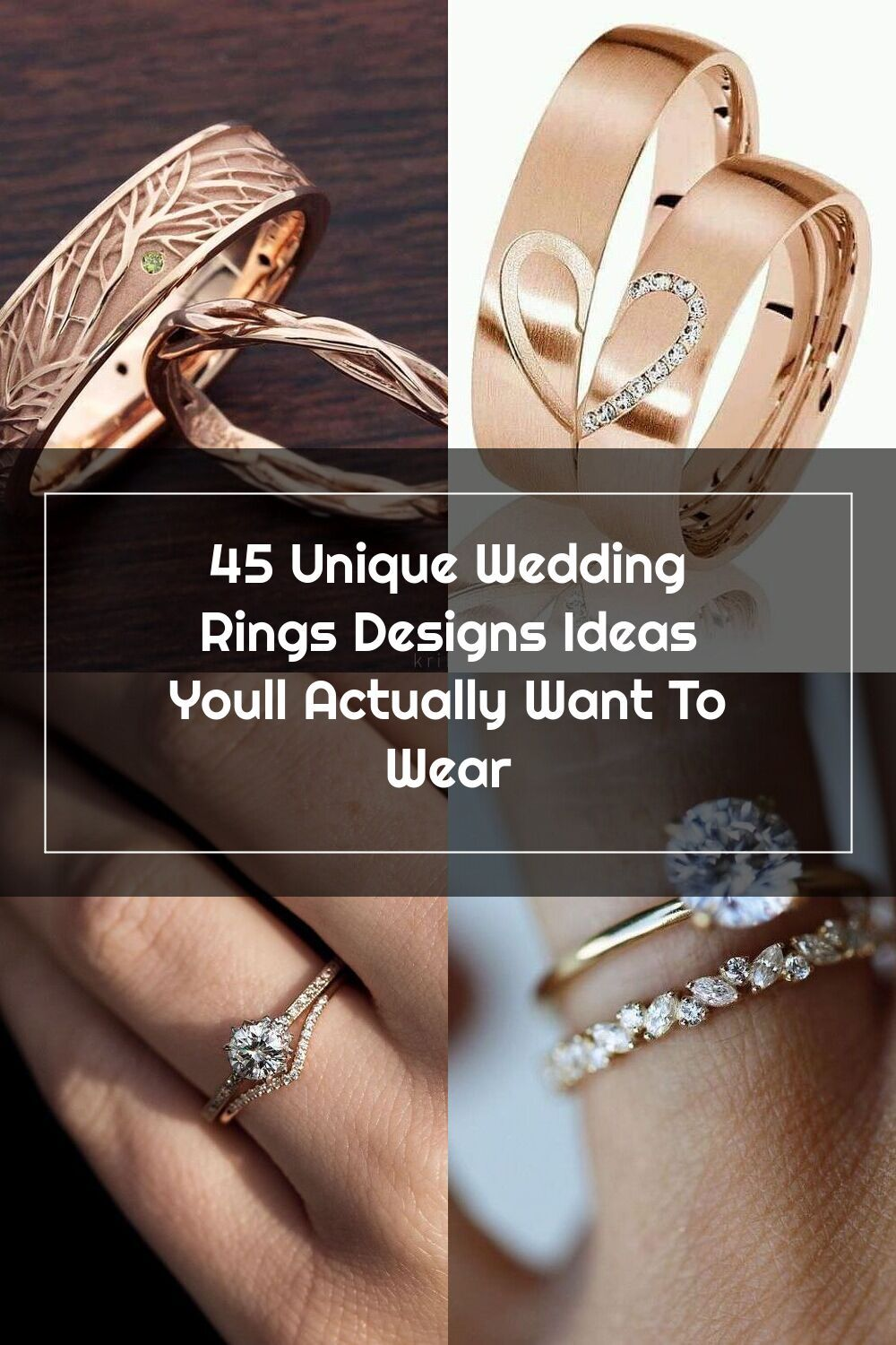 45 Unique Wedding Rings Designs Ideas Youll Actually Want To Wear In 2020 Wedding Rings Wedding Ring Designs Ring Designs