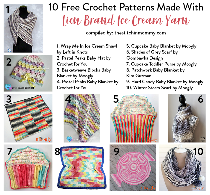 10 Free Crochet Patterns Made With Lion Brand Ice Cream Yarn ...