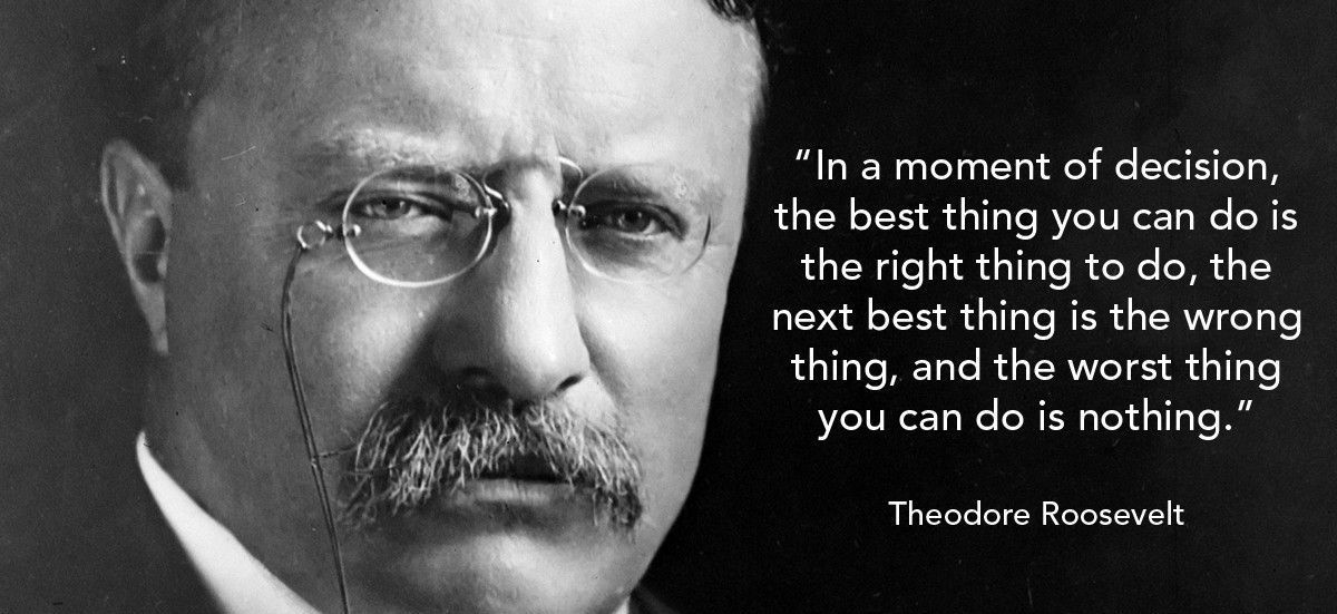 Teddy Roosevelt Quote Beauteous Theodore Roosevelt Quotes On Leadership Images Hd  Words Of