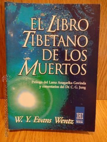 El Libro Tibetano De Los Muertos W Y Evans Wentz Ed Kier 2000 Tirada 2500 Ej Muerte Libros Tibetano