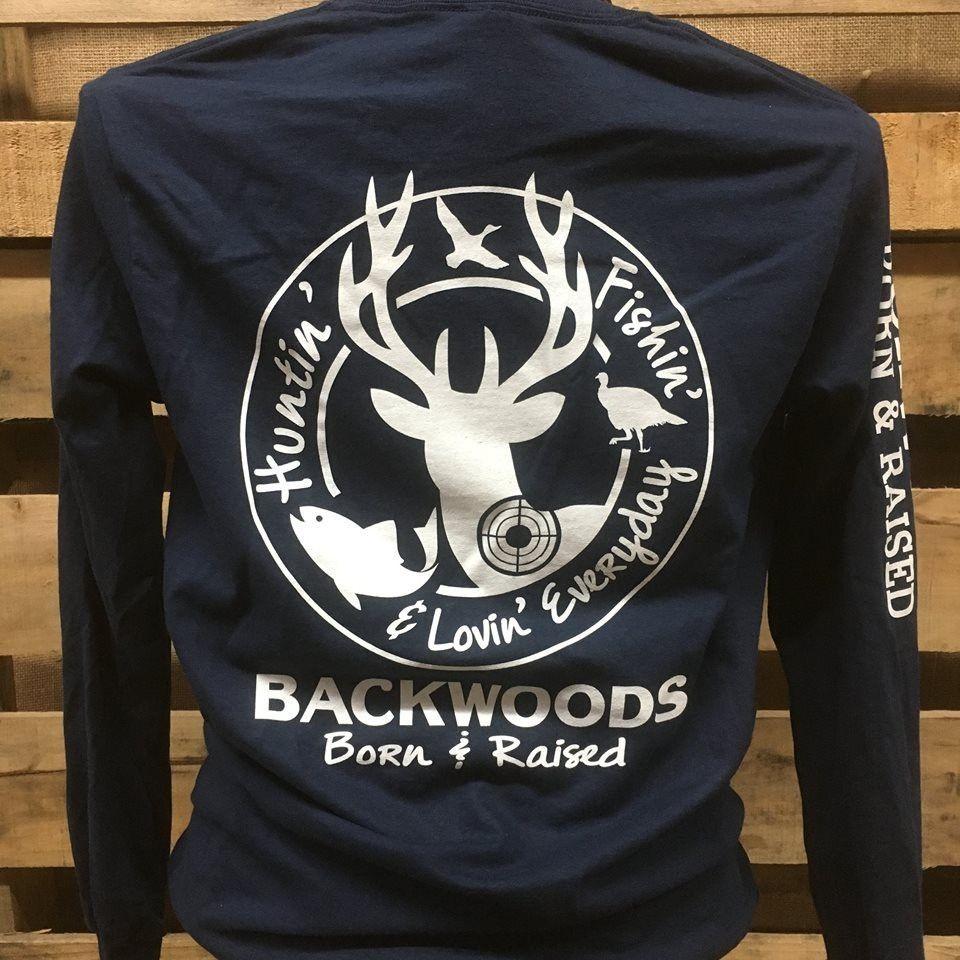 023689166 Backwoods Born & Raised Hunting Fishing & Loving Everyday Unisex Long  Sleeve Bright T Shirt Southern