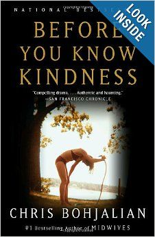 Before You Know Kindness: Chris Bohjalian: 9781400031658: Amazon.com: Books