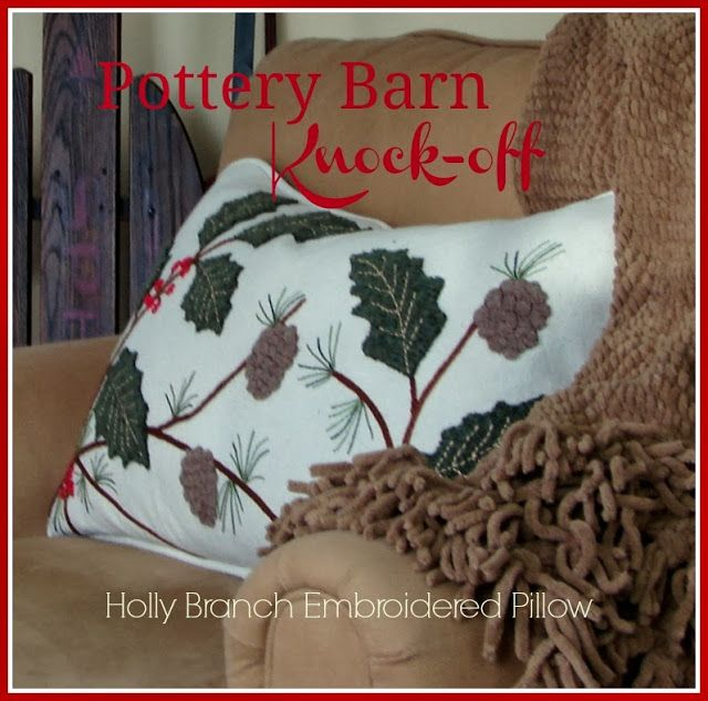 Custom Comforts: Pottery Barn Knock-off Holly Branch  Pillow