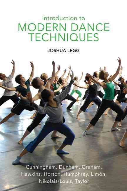 Introduction to Modern Dance Techniques                                                                                                                                                                                 More