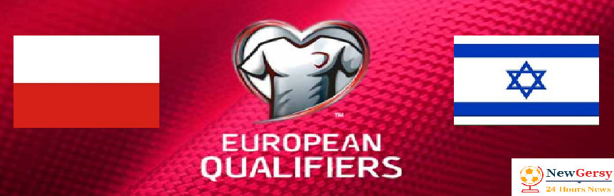 Poland 40 Israel Live stream Euro Qualifiers 2020 Today