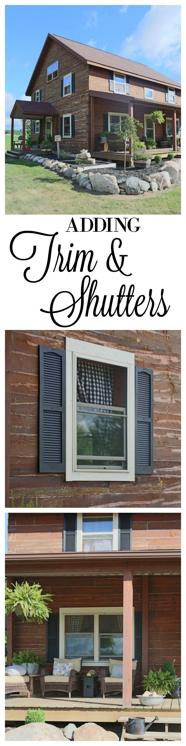 Trim Painted And Shutters Added Farmhouse style, Log