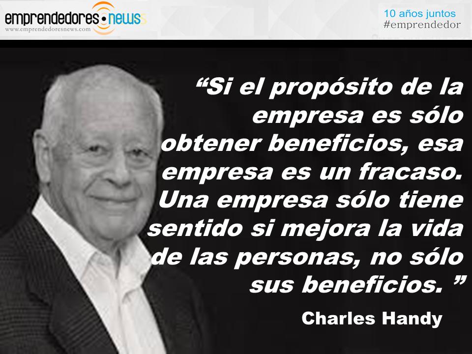 Charles Handy El Sentido De La Empresa Emprendedor Y