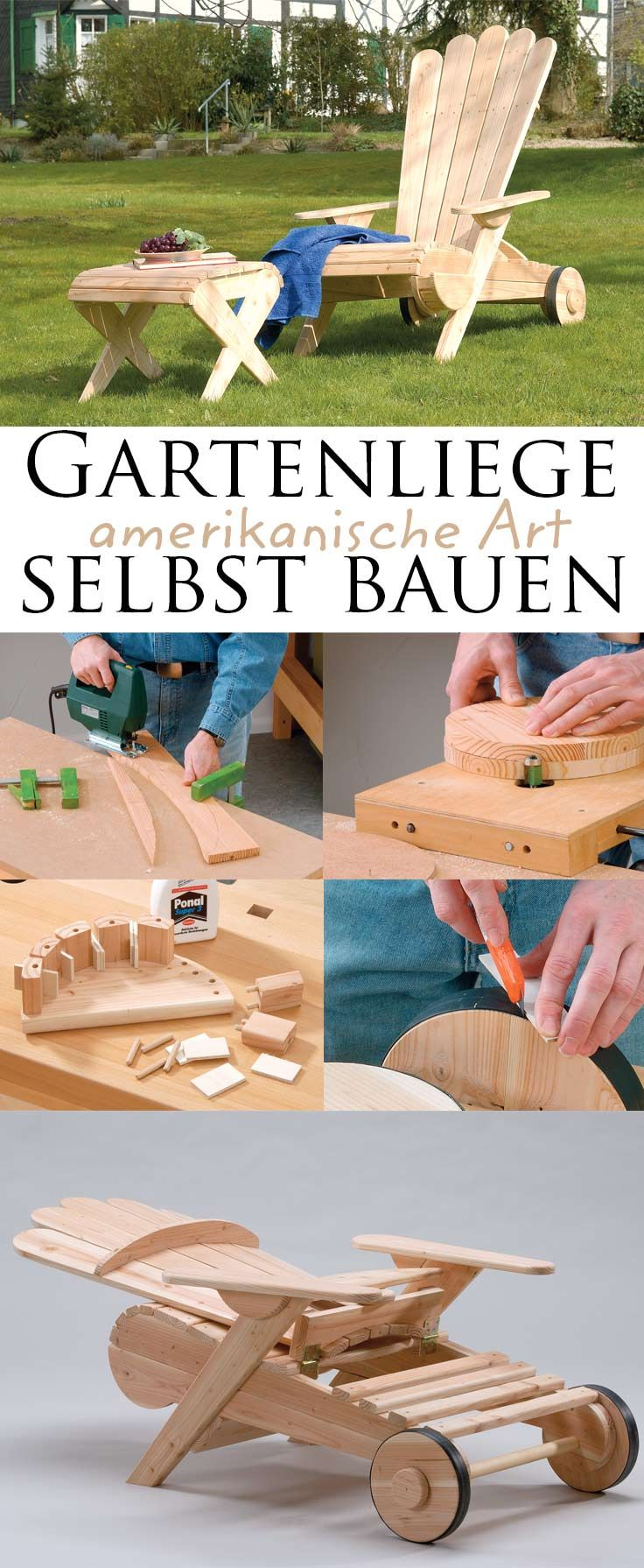 Bauplan: Amerikanische Gartenliege | Gartenstühle, Selbst bauen und ...