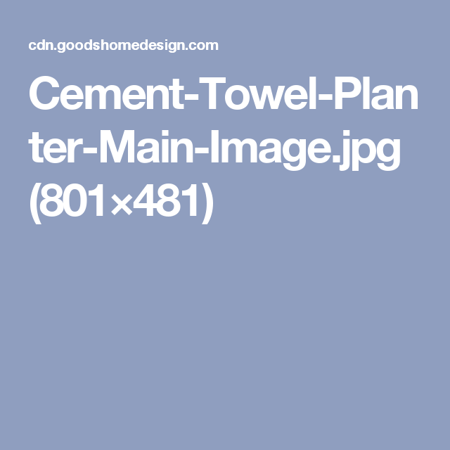 Cement-Towel-Planter-Main-Image.jpg (801×481)