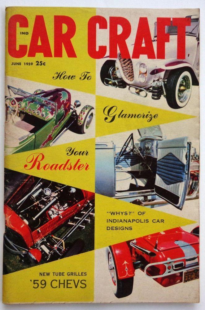 Vtg Car Craft magazine June 1959 How To Glamorize Your Roadster Hot ...