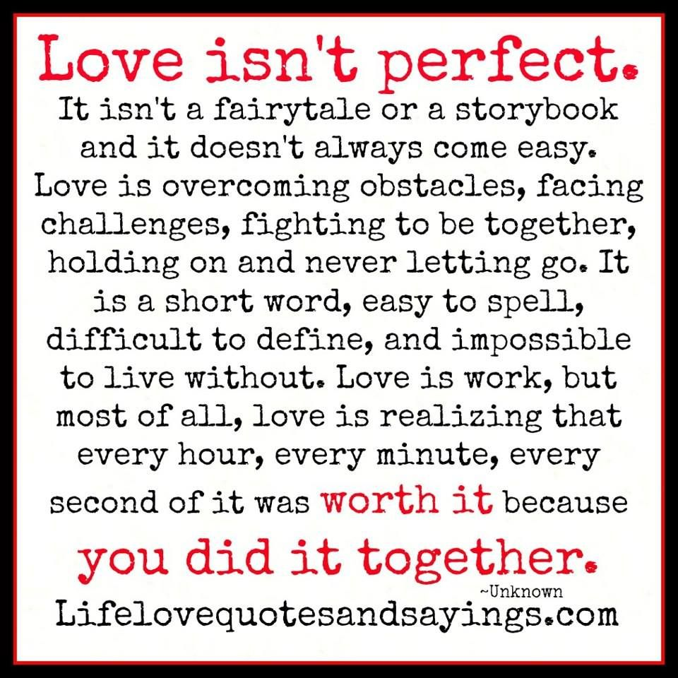 Love isn t about finding a perfect person its about seeing an imperfect person