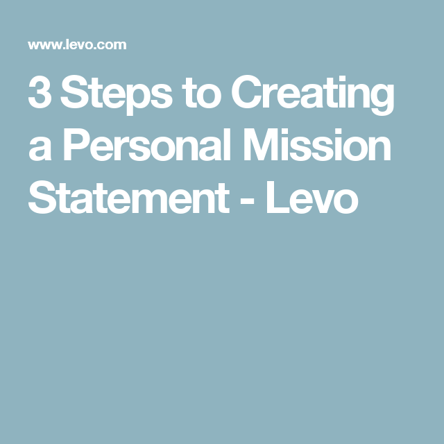 how to write a personal mission statement. how to make a personal ...