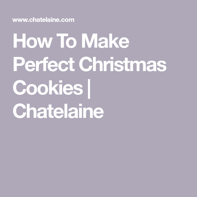 7 Crucial Tips For Baking Perfect Holiday Cookies Desserts