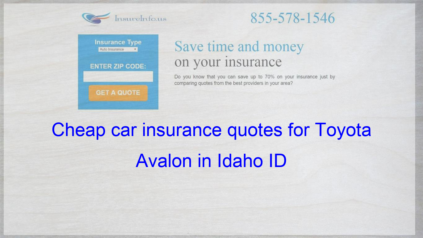 Pin on Cheap car insurance quotes for Toyota Avalon in