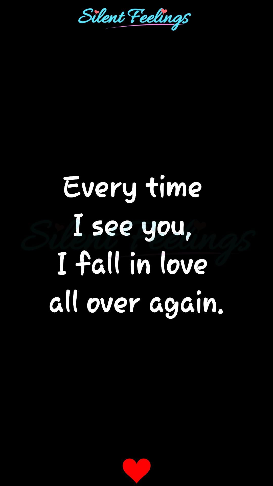 Every time I see you