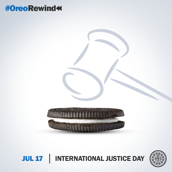 Judgment passed. Everyone deserves a cookie. #OreoRewind #InternationalJusticeDay