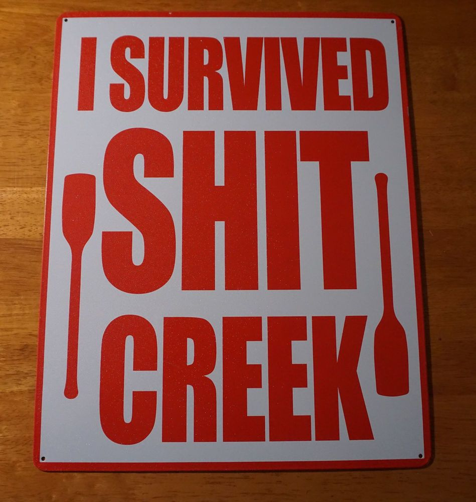I Survived Sh T Creek Whitewater River Rafting Cabin Lodge Home Decor Sign New Signofthetimes Modern Cabin Whitewater Rafting