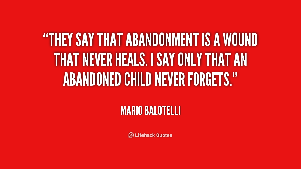 abandonment quotes Quotes | Quotes | Pinterest | Abandonment ...