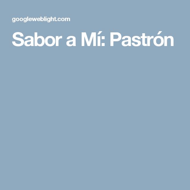 Sabor a Mí: Pastrón