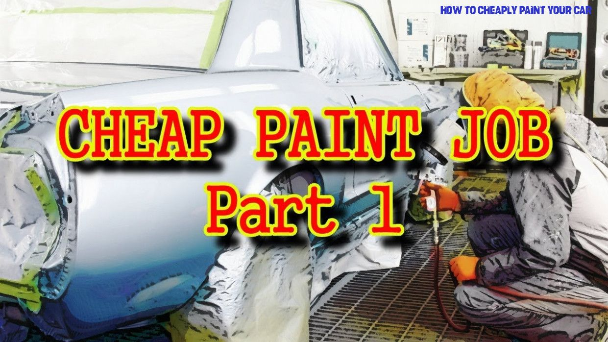 9 Easy Rules Of How To Cheaply Paint Your Car How To Cheaply Paint Your Car Car Epoxy Primer Auto Body Work