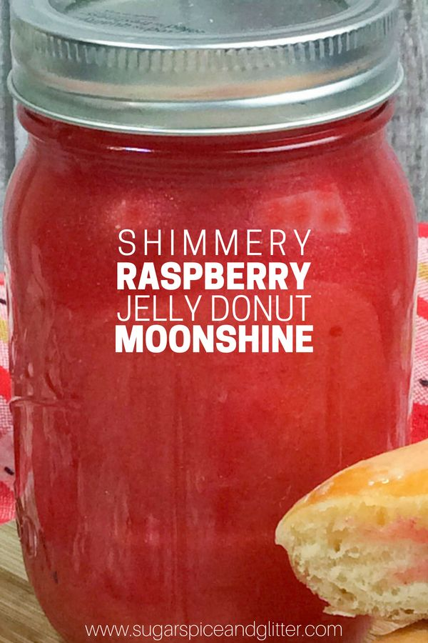 Raspberry Donut-Flavored Moonshine ⋆ Sugar, Spice and Glitter