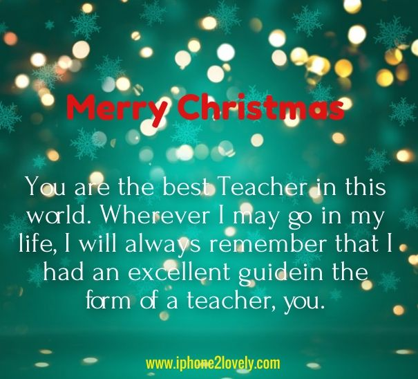 Lovely Christmas Greeting Messages For Teachers Christmas Card Messages Christmas Card Wishes Christmas Messages