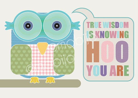True Wisdom is Knowing Who You Are #owl #wisdom #print #art #poster