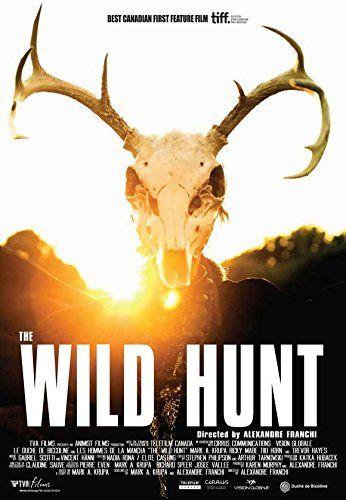 The Wild Hunt POSTER Movie (2009) Canadian Style A 11 x 17 Inches - 28cm x 44cm (Kyle Gatehouse)(Trevor Hayes)(Kaniehtiio Horn)(Claudia Jurt)(Mark Antony Krupa)