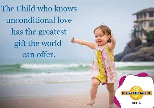 The Child Who Knows Unconditional Love Has The Greatest Gift The