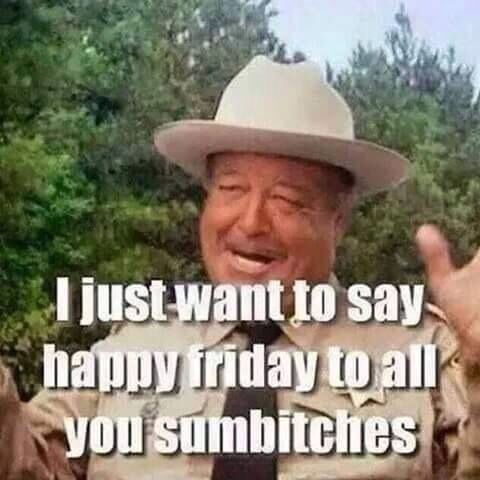 Smokey And The Bandit Great Pics Pinterest Friday Humor Funny