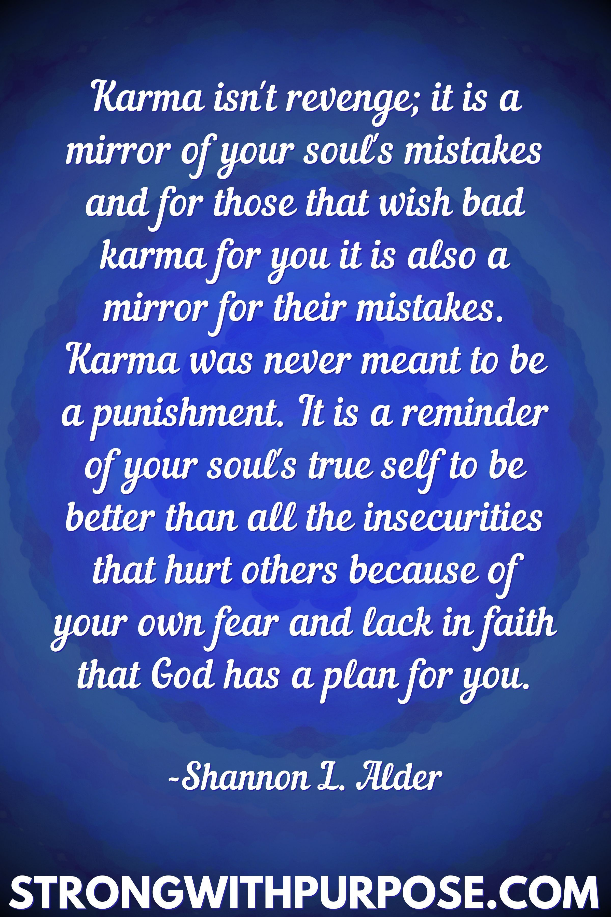 20 Meaningful Karma Quotes Strong With Purpose Healing Intuitive Living Karma Quotes Karma Quotes Truths Soul Quotes