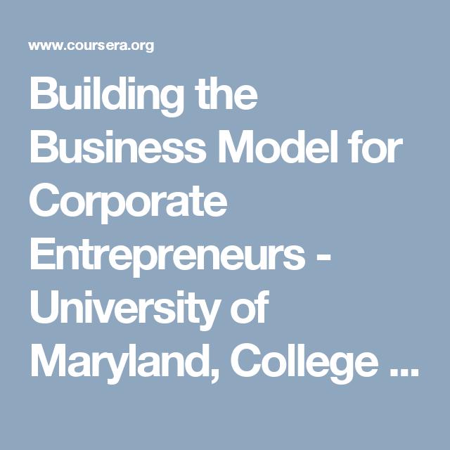 Building The Business Model For Corporate Entrepreneurs