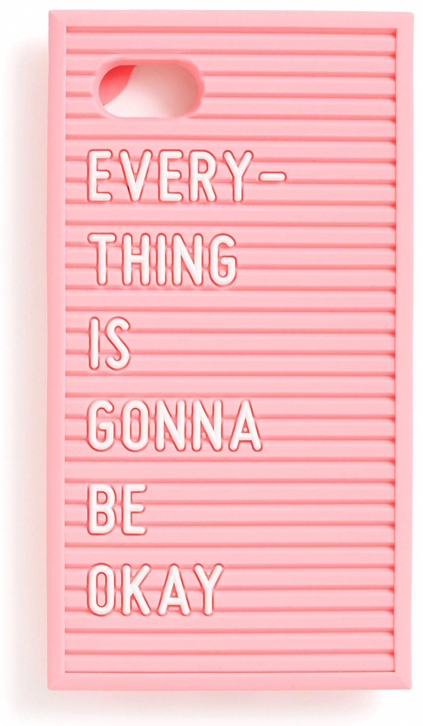 Everything Is Gonna Be Okay Letter Board Iphone Cell Phone Case By
