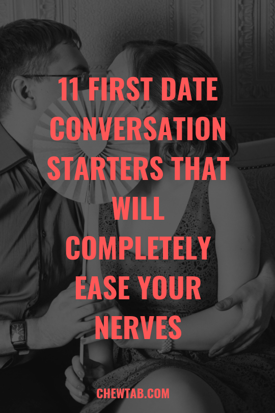 Conversation Starters For First Dates