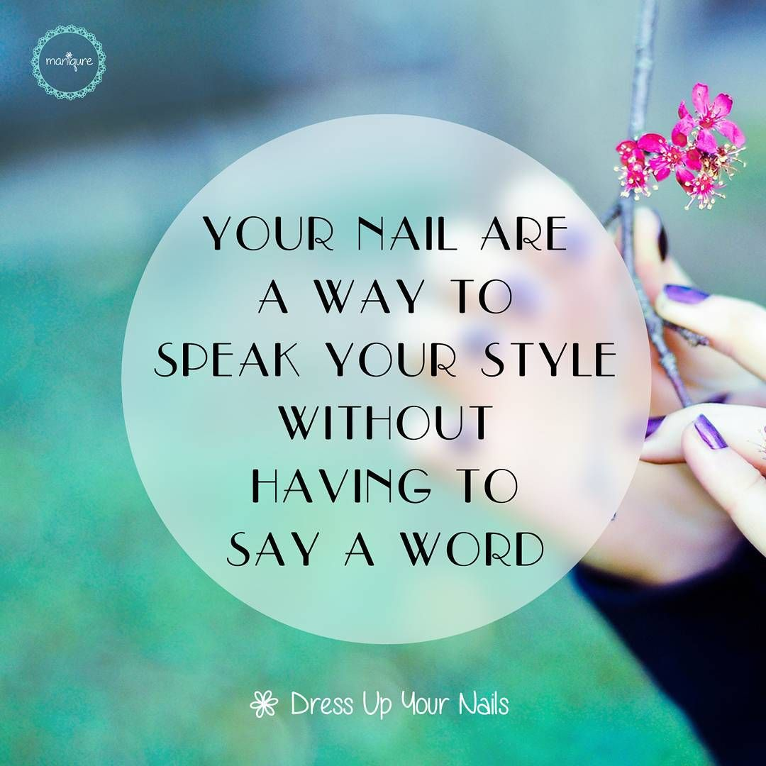 Life Motivation Quotes  Manicure quotes, Nail tech quotes