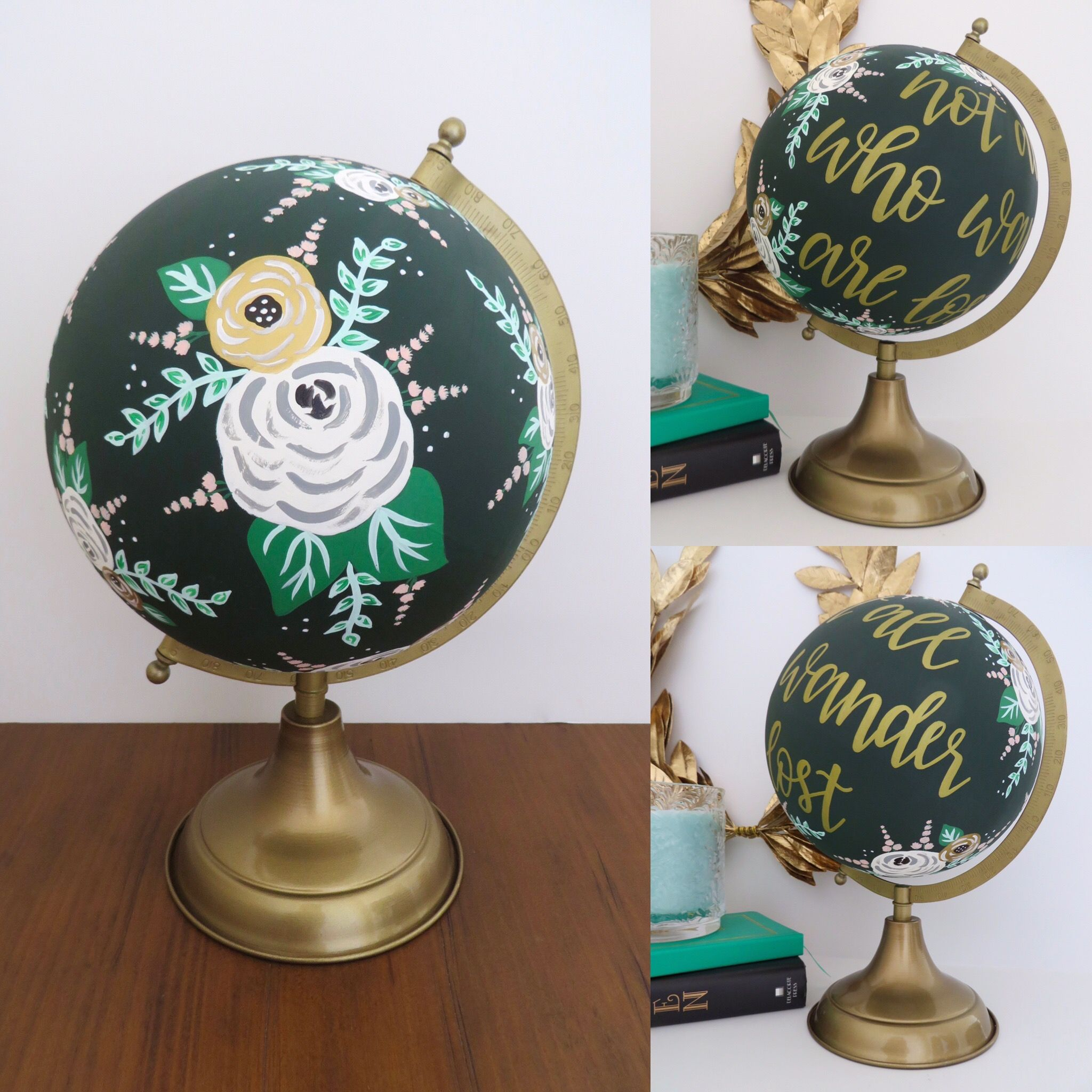 Not All Who Wander Are Lost Custom, Hand Painted Globe